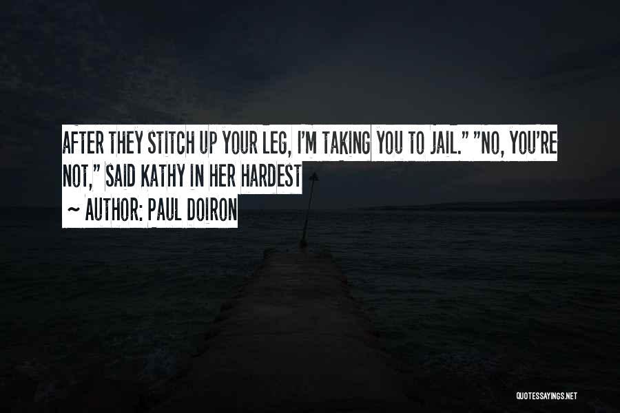 Paul Doiron Quotes 268494