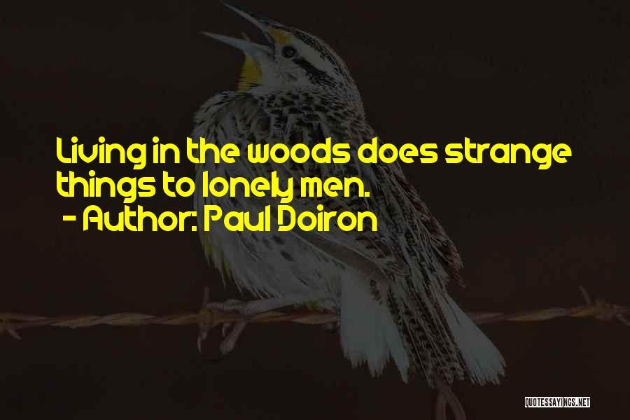 Paul Doiron Quotes 749281