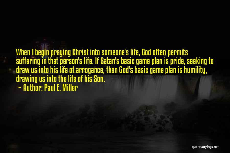 Paul E. Miller Quotes 1027175