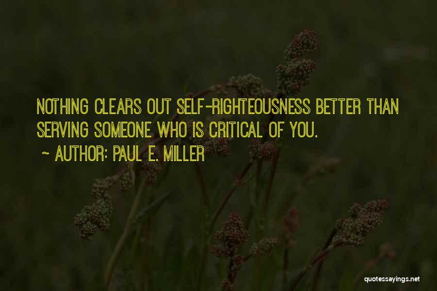 Paul E. Miller Quotes 109813