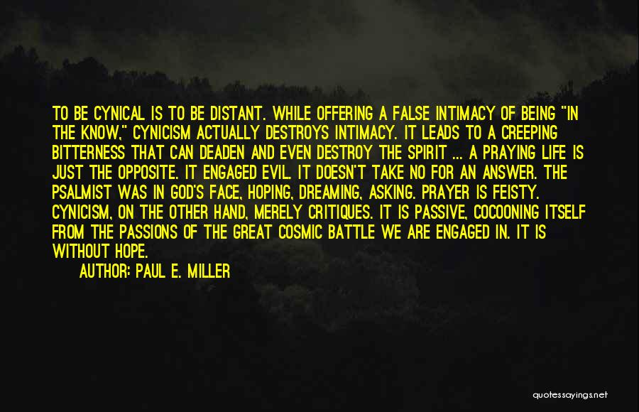 Paul E. Miller Quotes 1299313