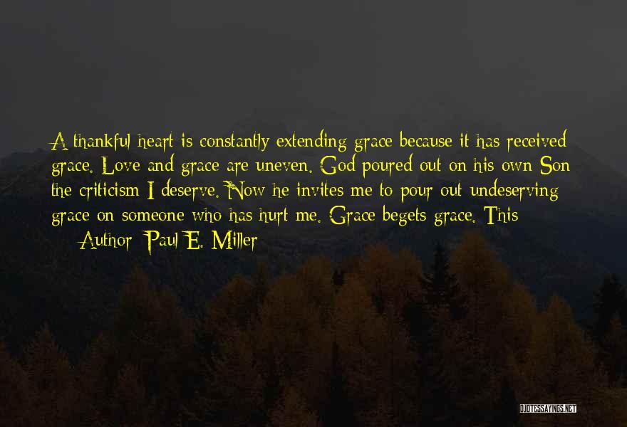 Paul E. Miller Quotes 1365683