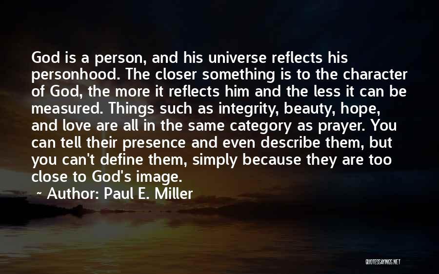 Paul E. Miller Quotes 1455342