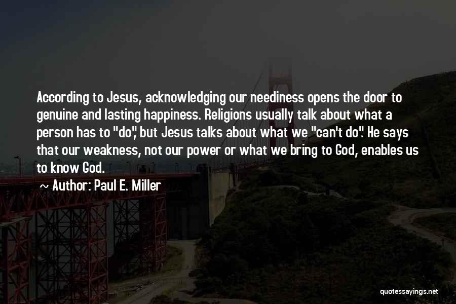 Paul E. Miller Quotes 723032
