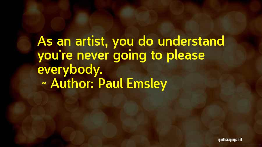 Paul Emsley Quotes 1060397