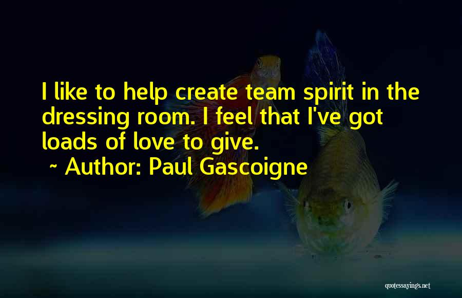 Paul Gascoigne Quotes 1790201