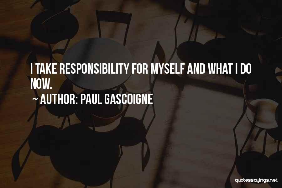 Paul Gascoigne Quotes 445160