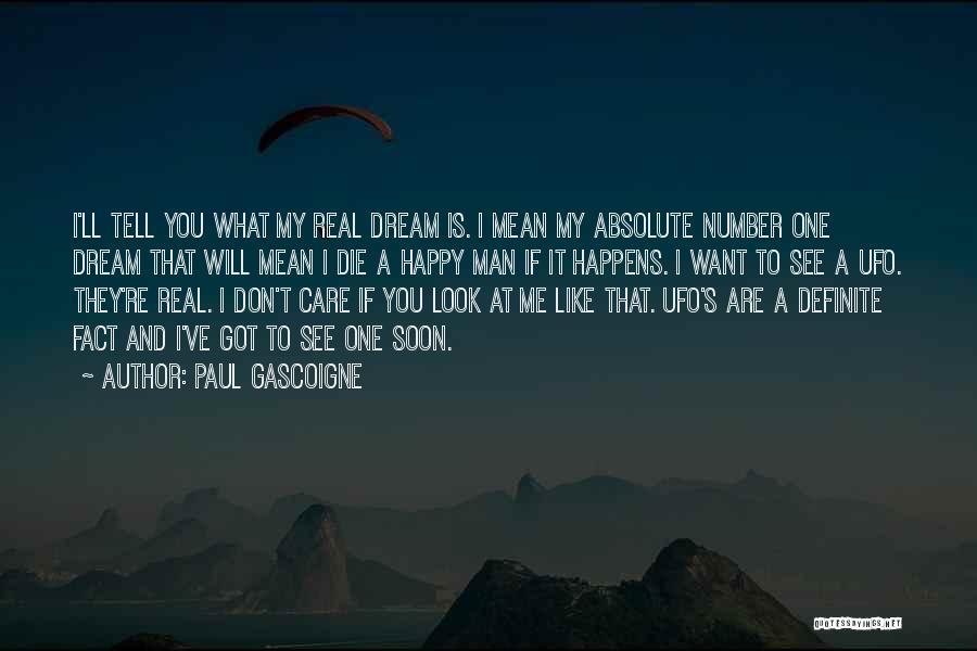 Paul Gascoigne Quotes 527338
