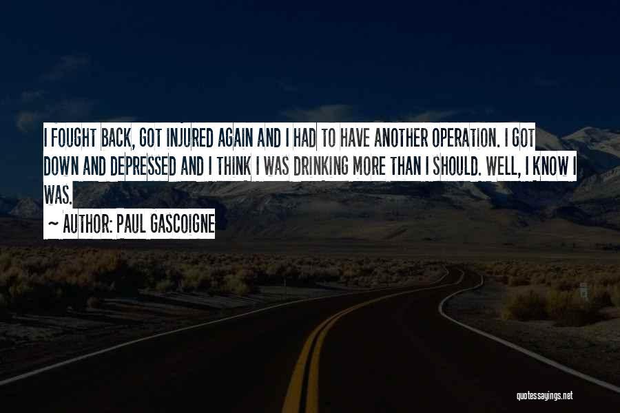 Paul Gascoigne Quotes 760668
