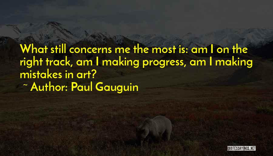 Paul Gauguin Quotes 1061600