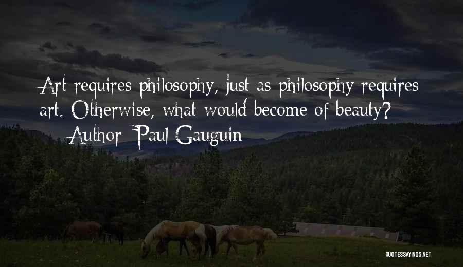 Paul Gauguin Quotes 1635317