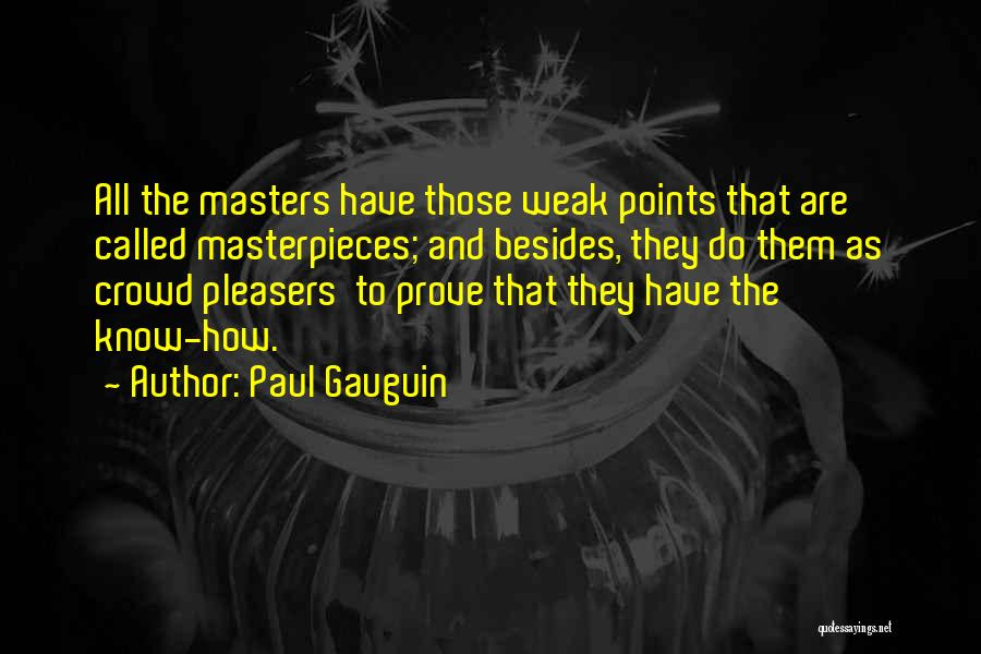 Paul Gauguin Quotes 167412