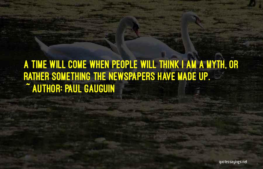 Paul Gauguin Quotes 1790472