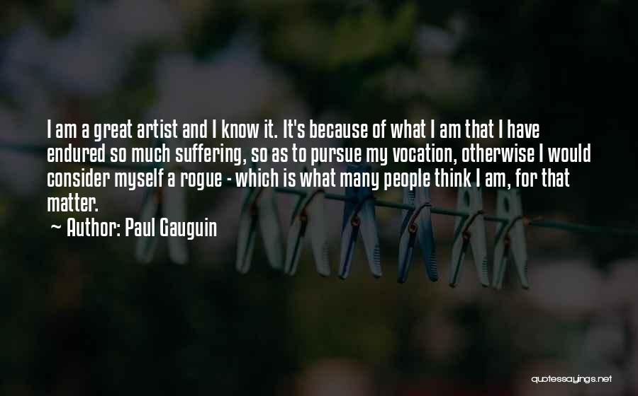 Paul Gauguin Quotes 1838359