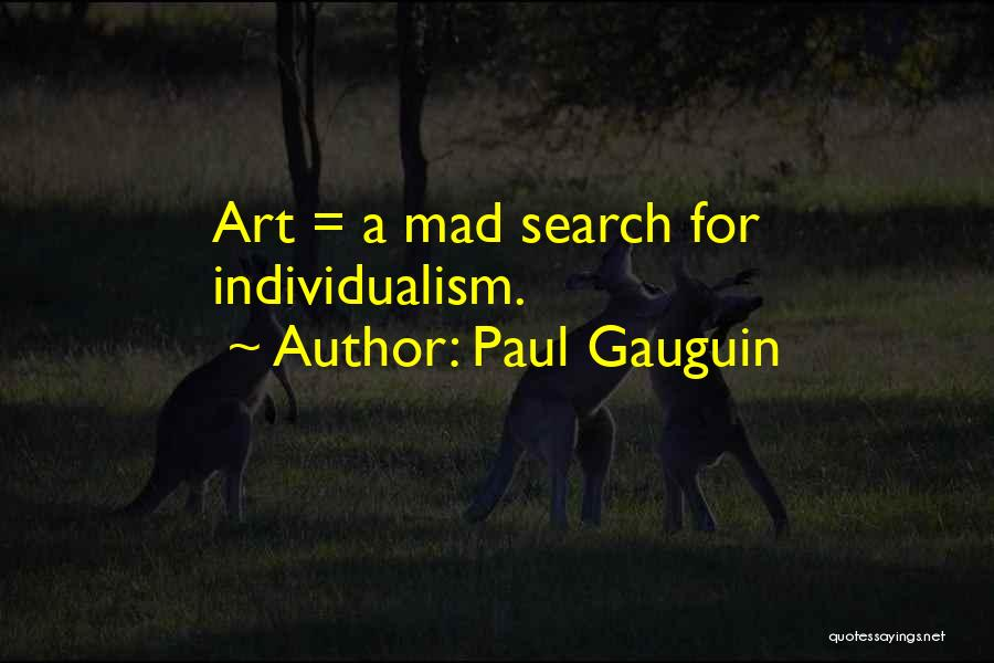 Paul Gauguin Quotes 1876266