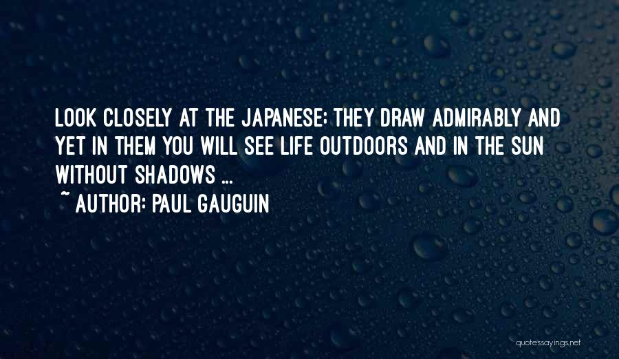Paul Gauguin Quotes 1894621