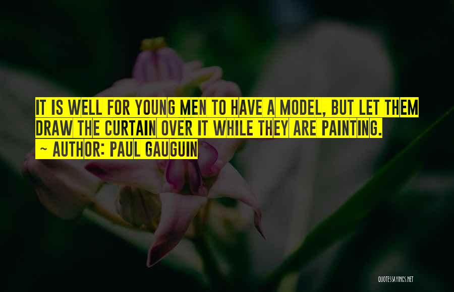 Paul Gauguin Quotes 1961280