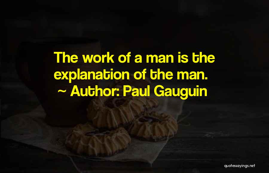 Paul Gauguin Quotes 203402