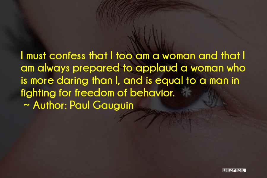 Paul Gauguin Quotes 2200308