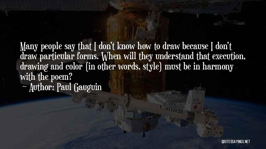 Paul Gauguin Quotes 323875