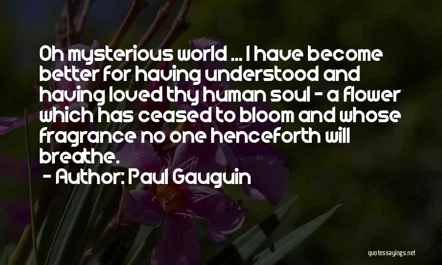 Paul Gauguin Quotes 407609