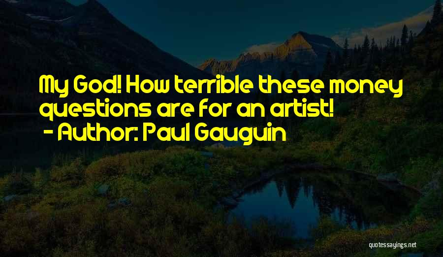 Paul Gauguin Quotes 414916