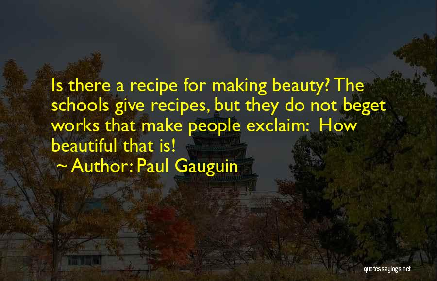 Paul Gauguin Quotes 647234
