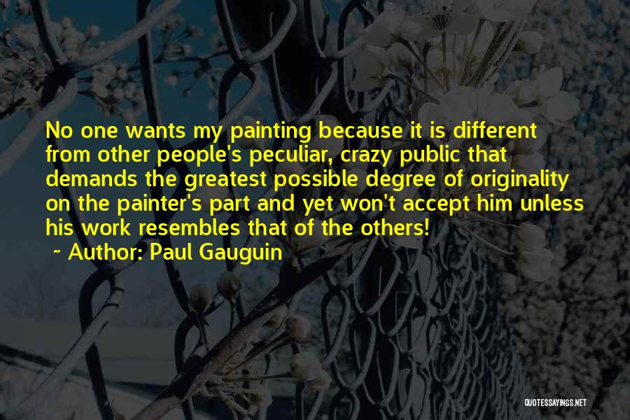 Paul Gauguin Quotes 692056