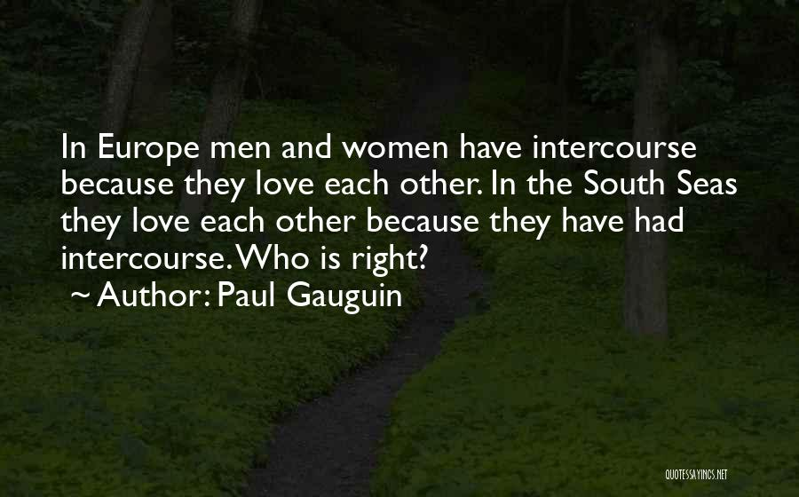 Paul Gauguin Quotes 767427
