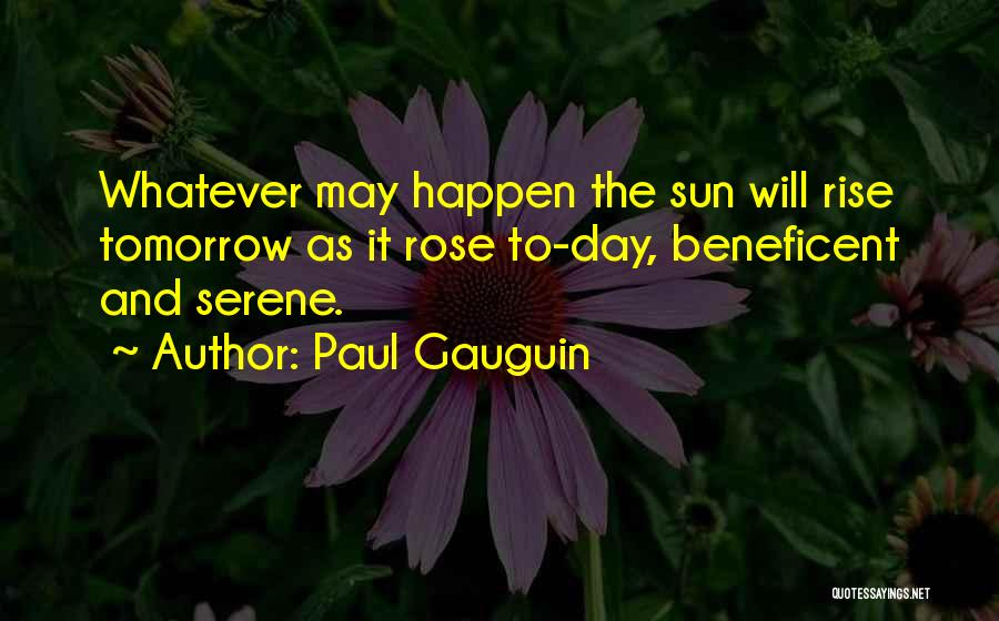 Paul Gauguin Quotes 814780