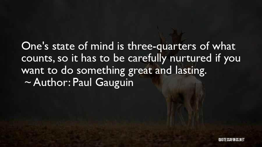 Paul Gauguin Quotes 976701