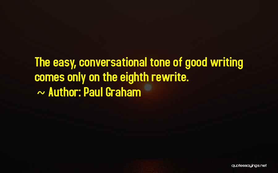 Paul Graham Quotes 1053421