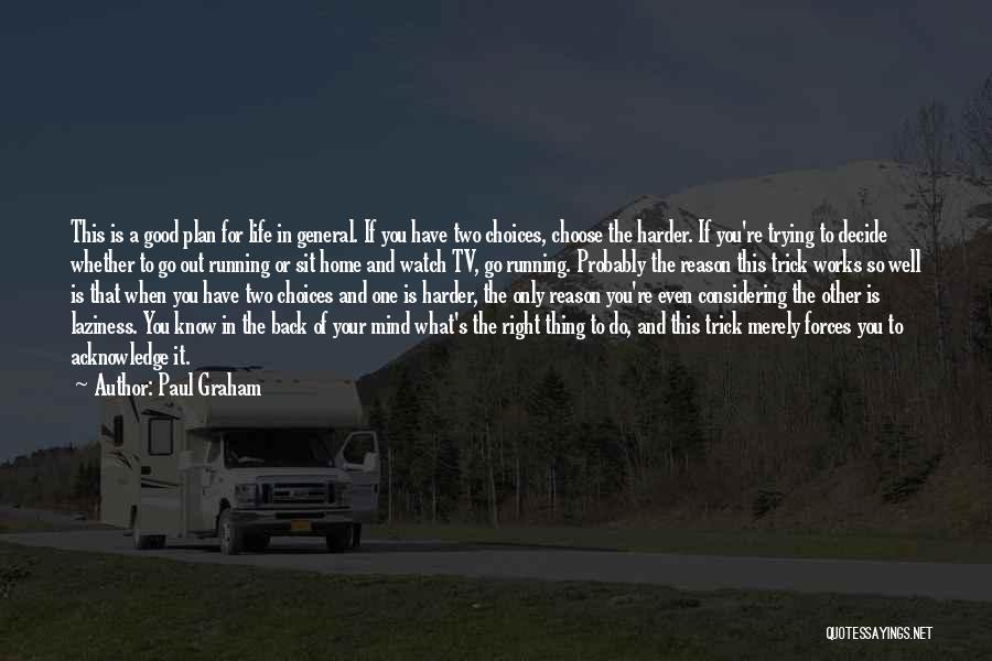 Paul Graham Quotes 151424