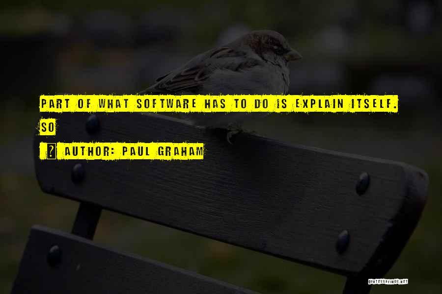 Paul Graham Quotes 1620723