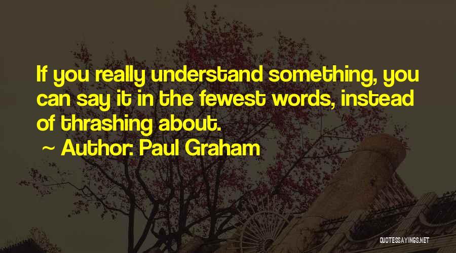 Paul Graham Quotes 1653273