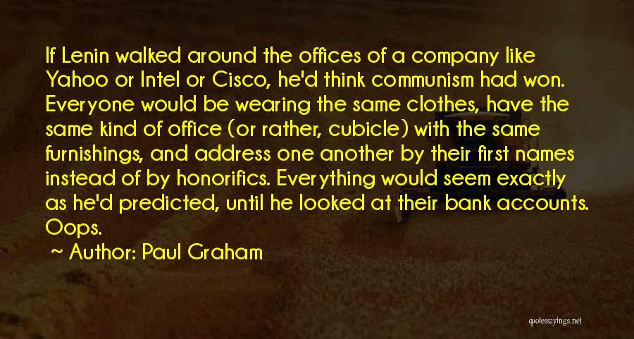 Paul Graham Quotes 1698021