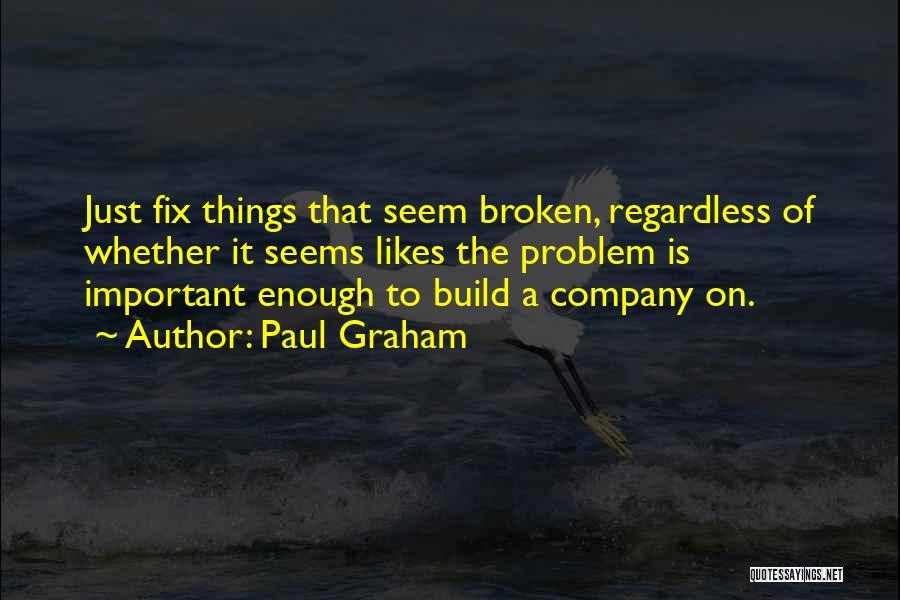 Paul Graham Quotes 1724947