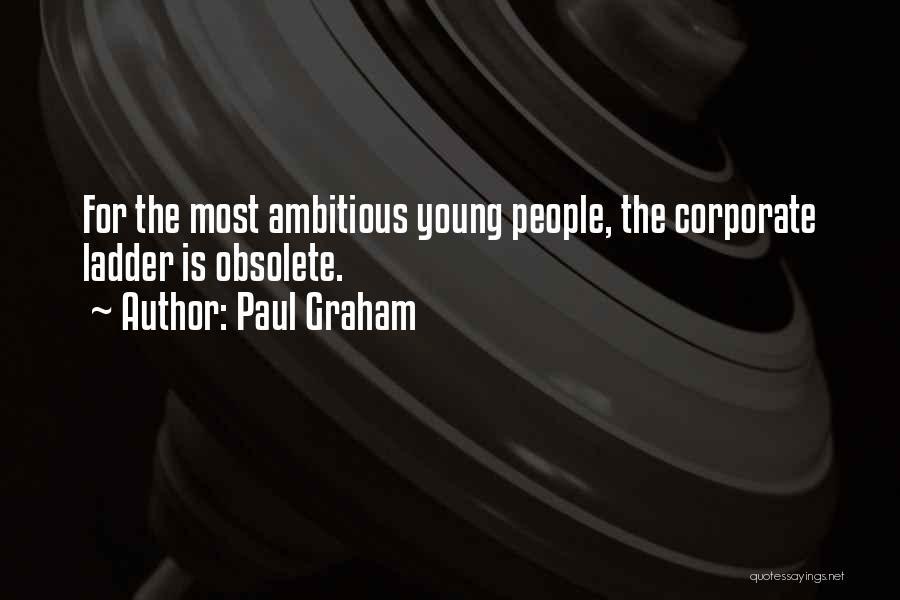 Paul Graham Quotes 1758464