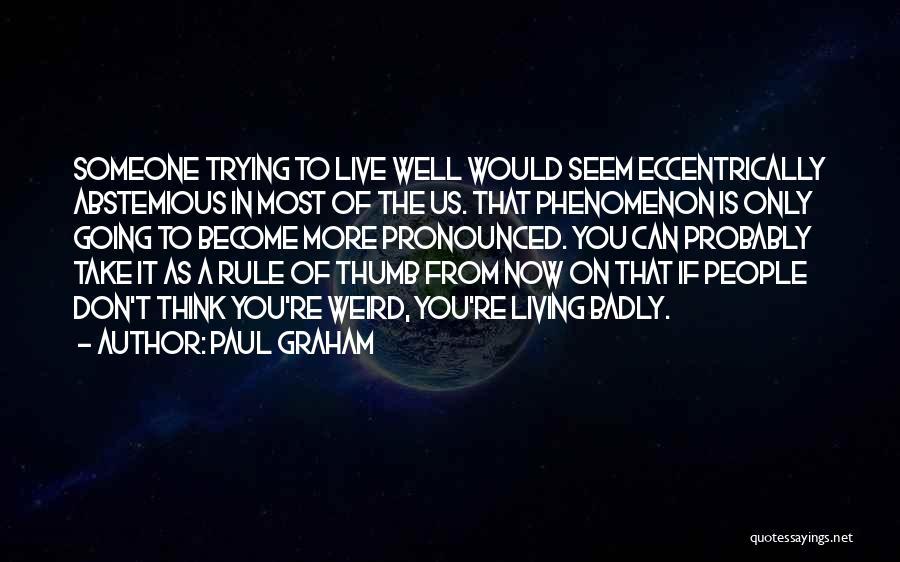 Paul Graham Quotes 181890