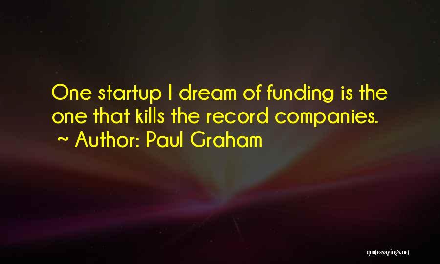 Paul Graham Quotes 1843355