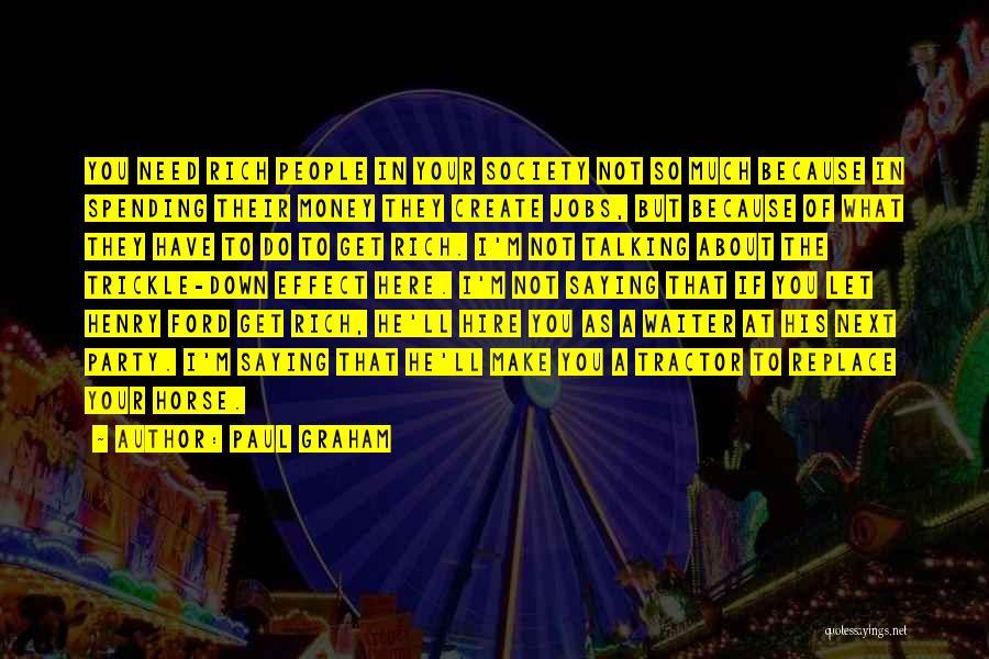 Paul Graham Quotes 1847411