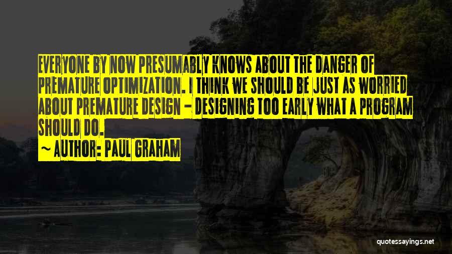 Paul Graham Quotes 2154697