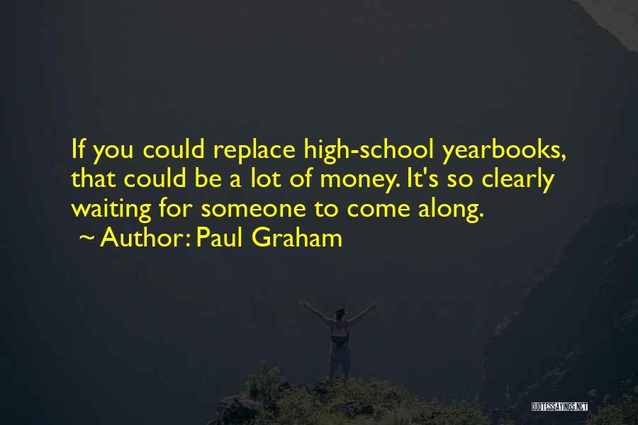 Paul Graham Quotes 415937