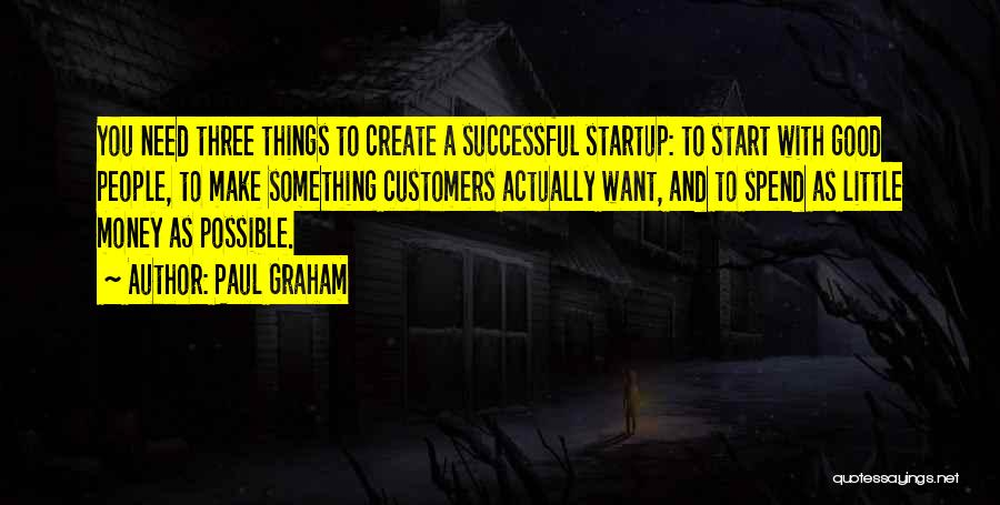 Paul Graham Quotes 518659