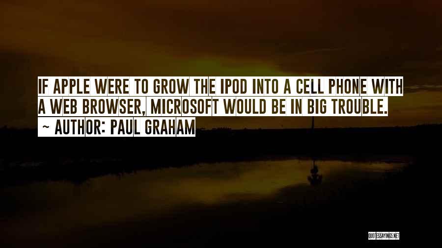 Paul Graham Quotes 598662