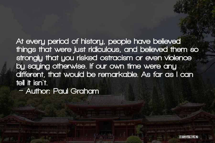 Paul Graham Quotes 629546