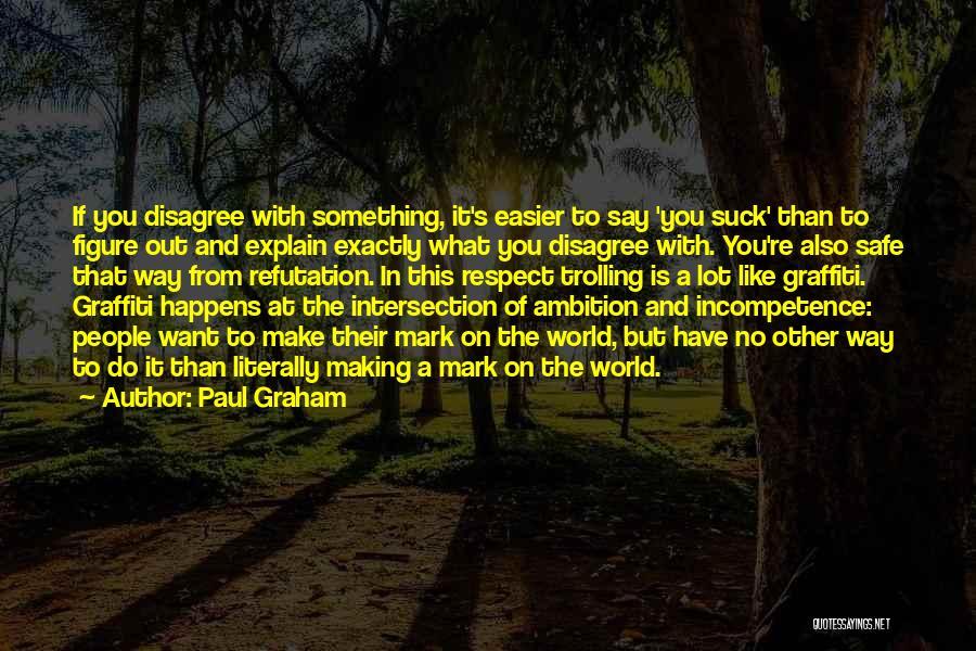 Paul Graham Quotes 699375