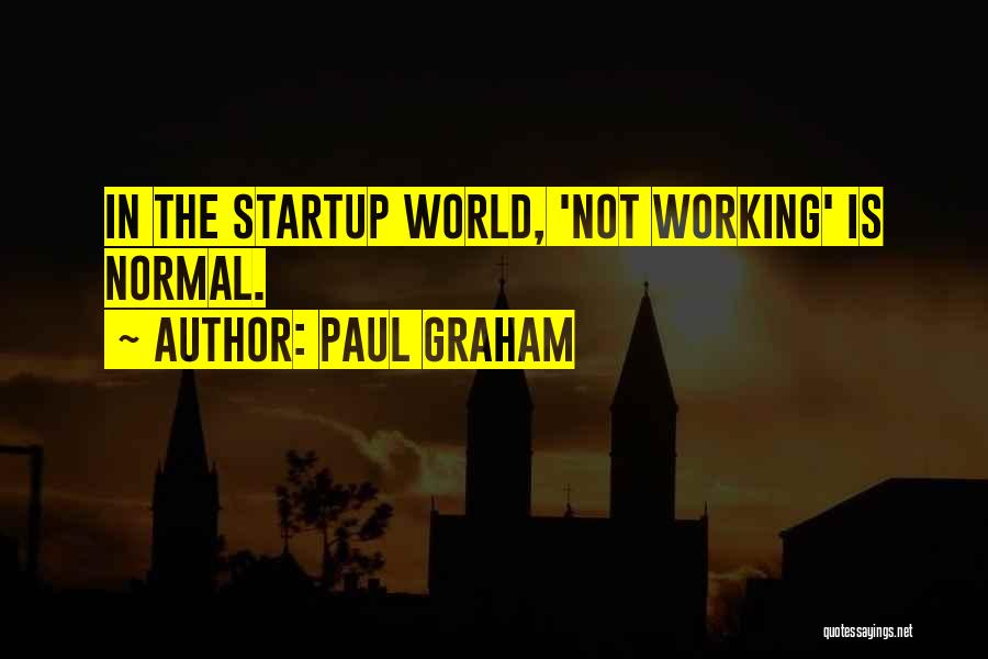 Paul Graham Quotes 778921