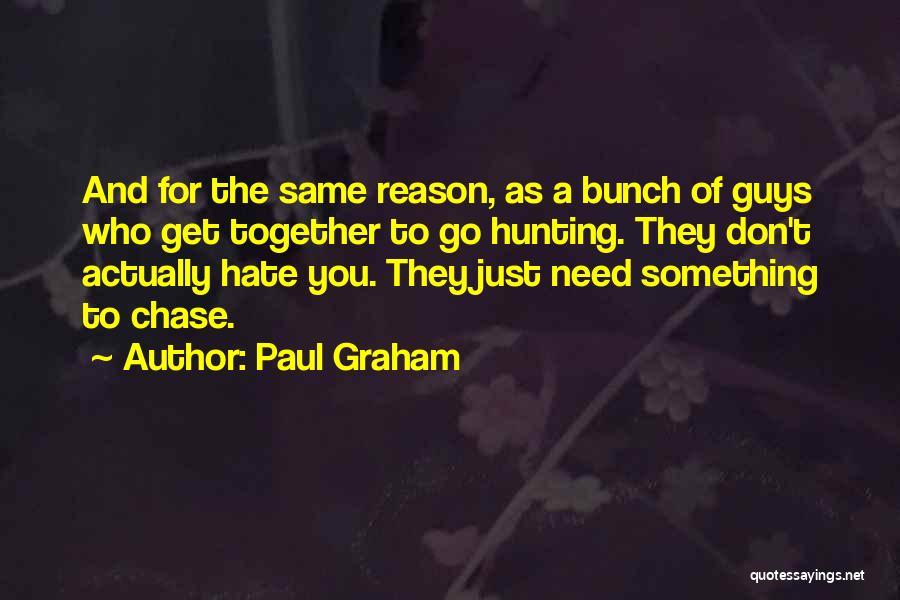 Paul Graham Quotes 836001