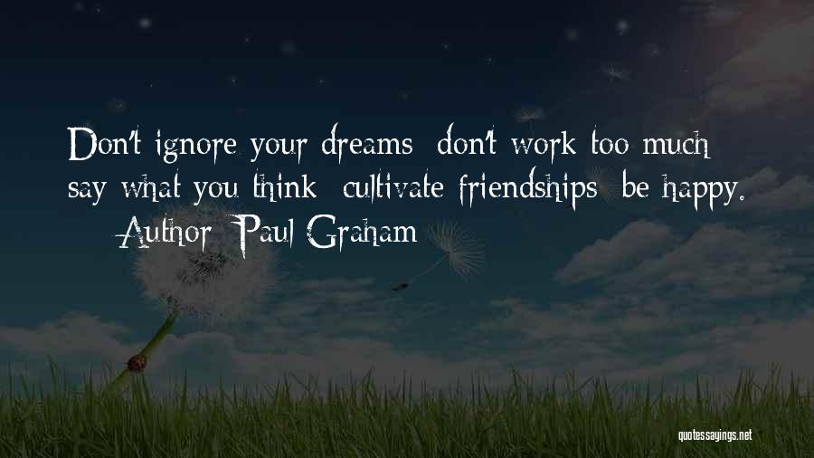 Paul Graham Quotes 881766